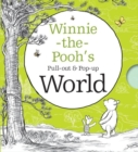 Winnie-the-Pooh's Pull-out and Pop-up World - Book
