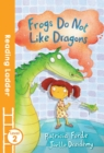 Frogs Do Not Like Dragons - Book