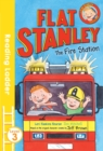 Flat Stanley and the Fire Station - Book