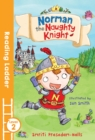 Norman the Naughty Knight - Book