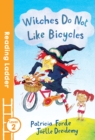 Witches Do Not Like Bicycles - Book