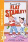 Show and Tell Flat Stanley! - Book