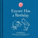 Winnie-the-Pooh: Eeyore Has A Birthday - Book