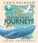 Amazing Animal Journeys - Book