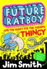 Future Ratboy and the Quest for the Missing Thingy - Book