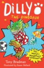 Dilly the Dinosaur : 30th anniversary edition - Book