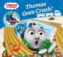 Thomas & Friends: Thomas Goes Crash - Book