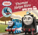 Thomas & Friends: Thomas Helps Hiro - Book