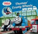 Thomas & Friends: Thomas' Trusty Wheels - Book
