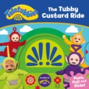 Teletubbies: The Tubby Custard Ride - Book