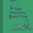 Winnie-the-Pooh: Piglet Does a Very Grand Thing - Book