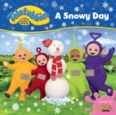 Teletubbies: A Snowy Day - Book