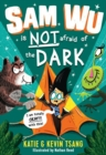 Sam Wu is NOT Afraid of the Dark! - Book