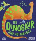 The Dinosaur Who Lost Her Voice - Book