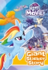 My Little Pony Movie: Giant Sticker Storybook : with colouring - Book