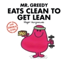 Mr Greedy Eats Clean to Get Lean - Book