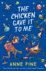 The Chicken Gave it to Me - Book