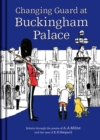 Winnie-the-Pooh: Changing Guard at Buckingham Palace : Britain through the eyes of A. A. Milne and E. H. Shepard - Book