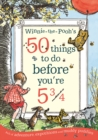 Winnie-the-Pooh's 50 things to do before you're 5 3/4 - Book