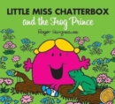 Little Miss Chatterbox and the Frog Prince - Book