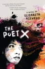 The Poet X - WINNER OF THE CILIP CARNEGIE MEDAL 2019 - Book