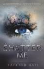 Shatter Me - Book