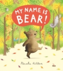 My Name is Bear - Book
