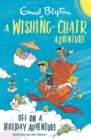 A Wishing-Chair Adventure: Off on a Holiday Adventure - Book