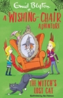 A Wishing-Chair Adventure: The Witch's Lost Cat - Book