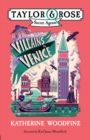 Villains in Venice (Taylor and Rose Secret Agents 3) - Book
