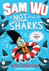 Sam Wu is NOT Afraid of Sharks! - eBook