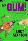 You're a Bad Man, Mr. Gum! - Book