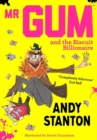 Mr Gum and the Biscuit Billionaire - Book