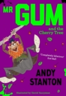 Mr Gum and the Cherry Tree - Book
