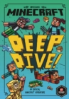Minecraft: Deep Dive (Minecraft Woodsword Chronicles #3) - Book