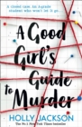 A Good Girl's Guide to Murder - eBook