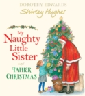 My Naughty Little Sister and Father Christmas - Book