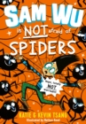 Sam Wu is NOT Afraid of Spiders! - eBook