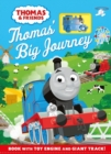 Thomas & Friends: Thomas' Big Journey : Book with toy engine and giant track! - Book