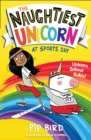 The Naughtiest Unicorn at Sports Day - eBook