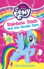 My Little Pony: Rainbow Dash and the Double Dare - Book