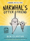 Narwhal's Otter Friend (Narwhal and Jelly 4) - Book