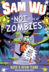 Sam Wu is Not Afraid of Zombies - Book