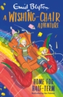 A Wishing-Chair Adventure: Home for Half-Term - Book