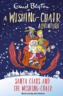 A Wishing-Chair Adventure: Santa Claus and the Wishing-Chair - Book