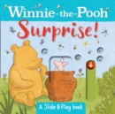 Winnie the Pooh: Surprise! (A Slide & Play Book) - Book