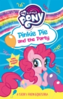 My Little Pony: Pinkie Pie and the Party - Book