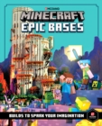 Minecraft Epic Bases : 12 Mind-Blowing Builds to Spark Your Imagination - Book