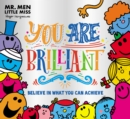 Mr. Men Little Miss: You are Brilliant : Believe in what you can achieve - Book