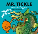 Mr. Tickle and the Dragon : Mr. Men and Little Miss Picture Books - Book